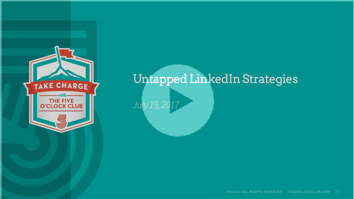 UNTAPPED LINKEDIN STRATEGIES