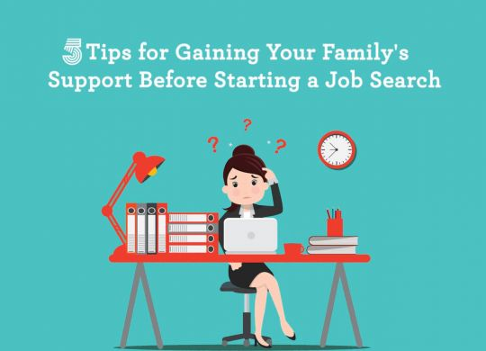 5-tips-for-gaining-your-family's-support-before-starting-a-job-search