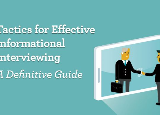 Tactics-for-Effective-Informational-Interviewing